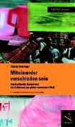 Cover-Bild zu Miteinander verschieden sein von Uehlinger, Christa