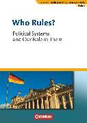 Cover-Bild zu Materialien für den bilingualen Unterricht, CLIL-Modules: Politik, 8./9. Schuljahr, Who Rules? - Political Systems and Our Role in Them, Textheft von Droege, Johannes