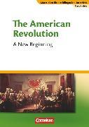 Cover-Bild zu Materialien für den bilingualen Unterricht, CLIL-Modules: Geschichte, 8./9. Schuljahr, The American Revolution - A New Beginning, Textheft von Weeke, Annegret