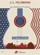 Cover-Bild zu 12 DUOS ET TRIOS GUITAR SCORE von FELDMANN, JEAN-LOUIS