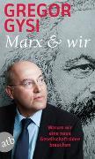 Cover-Bild zu Gysi, Gregor: Marx und wir