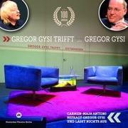 Cover-Bild zu Gysi, Gregor: Gregor Gysi trifft Gregor Gysi
