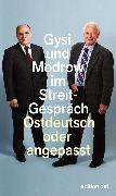 Cover-Bild zu Gysi, Gregor: Ostdeutsch oder angepasst (eBook)