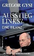 Cover-Bild zu Gysi, Gregor: Ausstieg links? (eBook)
