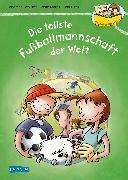 Cover-Bild zu Die tollste Fußballmannschaft der Welt (Neuausgabe) von Schlüter, Andreas
