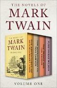 Cover-Bild zu Twain, Mark: The Novels of Mark Twain Volume One (eBook)