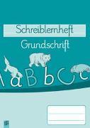 Cover-Bild zu Schreiblernheft: Grundschrift von Redaktionsteam Verlag an der Ruhr