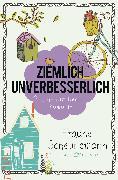 Cover-Bild zu Scheunemann, Frauke: Ziemlich unverbesserlich (eBook)