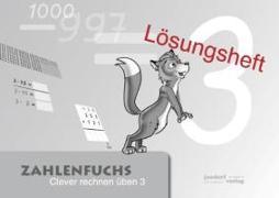 Cover-Bild zu Zahlenfuchs 3 (Lösungsheft) von Auras, Thomas