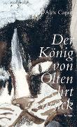 Cover-Bild zu Capus, Alex: Der König von Olten kehrt zurück