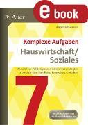 Cover-Bild zu Komplexe Aufgaben Hauswirtschaft und Soziales 7 (eBook) von Tavernier, Angelika