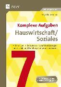Cover-Bild zu Komplexe Aufgaben Hauswirtschaft / Soziales 7 von Tavernier, Angelika