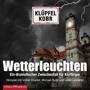 Cover-Bild zu Wetterleuchten. Ein dramatischer Zwischenfall für Kluftinger