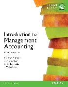 Cover-Bild zu Introduction to Management Accounting plus MyAccountingLab with Pearson eText, Global Edition von Sundem, Gary L.