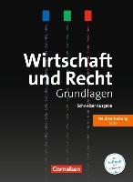 Cover-Bild zu Wirtschaft und Recht. Schweizer Ausgabe 2016. Grundlagen. Lehrbuch von Atteslander, Jan