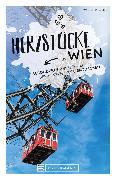 Cover-Bild zu Weiss, Walter M.: Herzstücke Wien (eBook)
