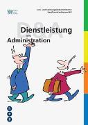 Cover-Bild zu Lern- und Leistungsdokumentation Kauffrau / Kaufmann EFZ «Dienstleistung und Administration» von IGKG Schweiz