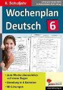 Cover-Bild zu Wochenplan Deutsch / Klasse 6 (eBook) von Vatter-Wittl, Christiane