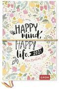 Cover-Bild zu Happy mind, happy life. 2021 Mein kreatives Jahr von Groh Redaktionsteam (Hrsg.)