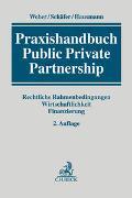 Cover-Bild zu Weber, Martin (Hrsg.): Praxishandbuch Public Private Partnership