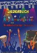 Cover-Bild zu Hoff, Andreas von: Liederbuch zur Rhythmusklasse mit Boomwhackers-Notation