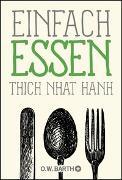 Cover-Bild zu Einfach essen von Thich Nhat Hanh