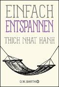 Cover-Bild zu Einfach entspannen von Thich Nhat Hanh