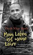 Cover-Bild zu Mein Leben ist meine Lehre von Thich Nhat Hanh