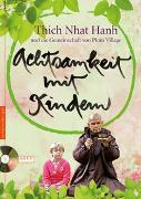 Cover-Bild zu Achtsamkeit mit Kindern von Hanh, Thich Nhat