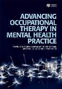 Cover-Bild zu McKay, Elizabeth: Advancing Occupational Therapy in Mental Health Practice (eBook)