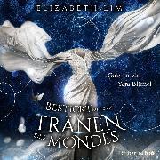Cover-Bild zu Lim, Elizabeth: Ein Kleid aus Seide und Sternen 2: Bestickt mit den Tränen des Mondes (Audio Download)