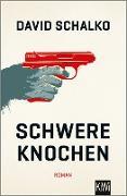 Cover-Bild zu Schalko, David: Schwere Knochen (eBook)