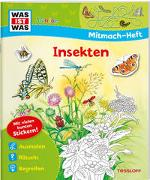Cover-Bild zu WAS IST WAS Junior Mitmach-Heft. Insekten von Marti, Tatjana