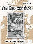 Cover-Bild zu Vom Korn zum Brot von Winkel, Peter