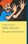 Cover-Bild zu eBook Alles Idioten!