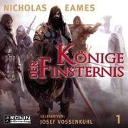 Cover-Bild zu Könige der Finsternis von Eames, Nicholas
