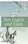 Cover-Bild zu Von Engeln und Eseln von Trocmé, André