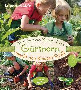 Cover-Bild zu Kiefer, Katharina M.: Obst, Gemüse, Blumen, Gras - Gärtnern macht den Kindern Spaß (eBook)