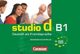 Cover-Bild zu Studio d, Deutsch als Fremdsprache, Grundstufe, B1: Gesamtband, Vokabeltaschenbuch einsprachig