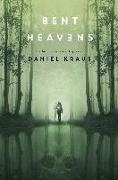Cover-Bild zu Kraus, Daniel: Bent Heavens