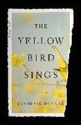 Cover-Bild zu Rosner, Jennifer: The Yellow Bird Sings