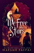 Cover-Bild zu Faizal, Hafsah: We Free the Stars