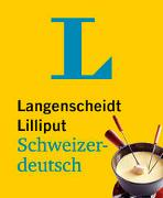 Cover-Bild zu Langenscheidt Lilliput Schweizerdeutsch