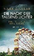 Cover-Bild zu Ziegler, Silke: Die Nacht der tausend Lichter (eBook)