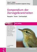 Cover-Bild zu Kompendium der Ziervogelkrankheiten von Kaleta, Erhard F. (Hrsg.)