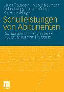 Cover-Bild zu Schulleistungen von Abiturienten (eBook) von Trautwein, Ulrich (Hrsg.)