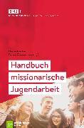 Cover-Bild zu Handbuch missionarische Jugendarbeit (eBook) von Schweitzer, Friedrich (Beitr.)
