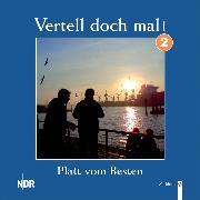 Cover-Bild zu Vertell doch mal! 2 (Audio Download) von Meves, Karl-Ulrich (Gelesen)
