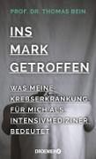Cover-Bild zu Bein, Thomas: Ins Mark getroffen (eBook)