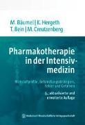 Cover-Bild zu Bäumel, Monika (Hrsg.): Pharmakotherapie in der Intensivmedizin